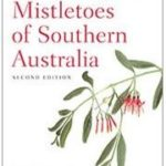 Book review: Mistletoes of Southern Australia by David Watson